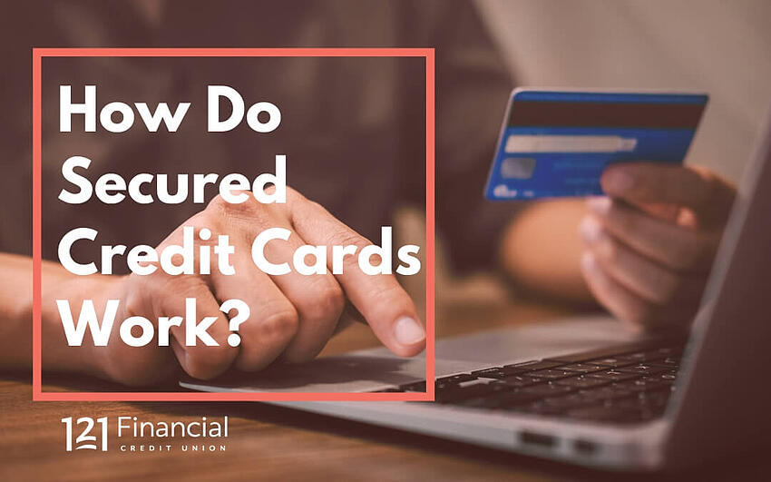 how do secured credit cards work